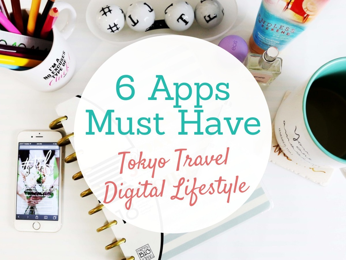 6 Powerful Japan Travel Apps Facilitate Your Tokyo Trip