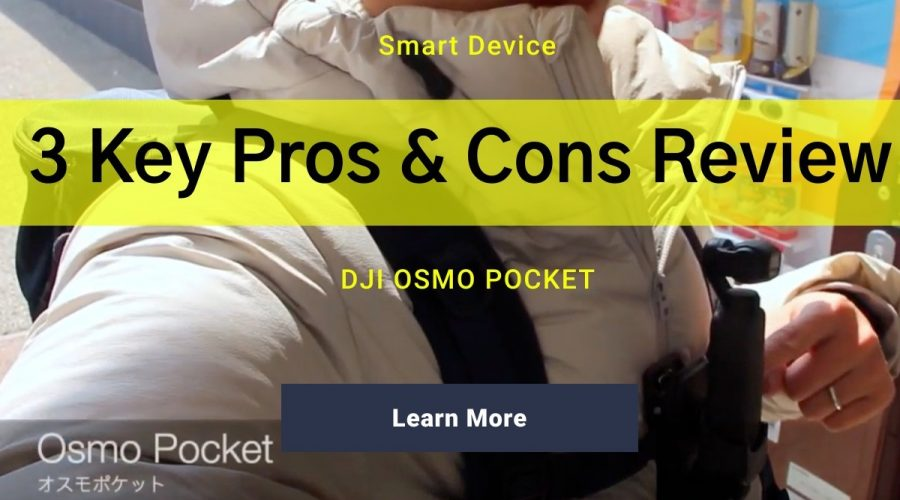 3 Pros & Cons Review of DJI Osmo Pocket Video Capacity