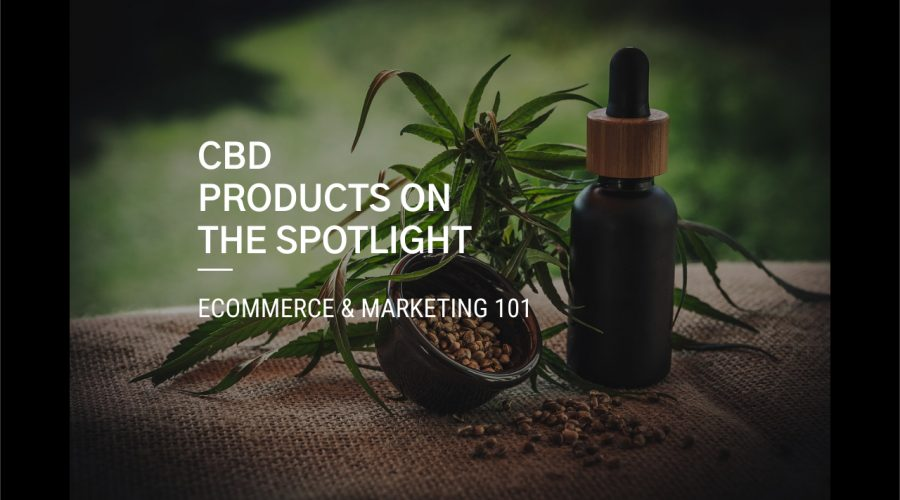 Cannabidiol Products Grow Rapidly in China Market? CBD eCommerce & Marketing 101