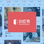Xiaohongshu or Little Redbook eCommerce Seller and Marketing 101 Guideline
